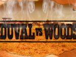 Duval vs Woods
